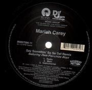 12'' - Mariah Carey - Say Somethin' (So So Def Remix)