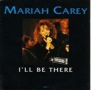 7'' - Mariah Carey - I'll Be There