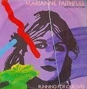 7'' - Marianne Faithfull - Running For Our Lives / She's Got A Problem