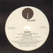 12'' - Mario - Just A Friend (2002 Remix)