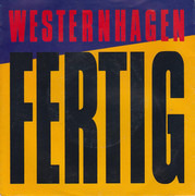 7inch Vinyl Single - Marius Müller-Westernhagen - Fertig