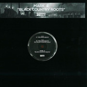 12inch Vinyl Single - Mark E - Black Country Roots