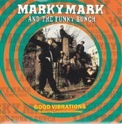 7inch Vinyl Single - Marky Mark & The Funky Bunch Featuring Loleatta Holloway - Good Vibrations