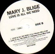12'' - Mary J. Blige - Love Is All We Need