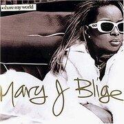 CD - Mary J. Blige - Share My World