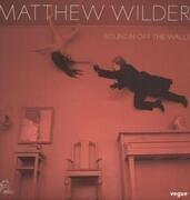 LP - Matthew Wilder - Bouncin' Off The Walls