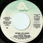 7inch Vinyl Single - Matthew Wilder - Work So Hard