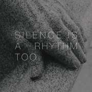 LP - Matthew Collings - Silence IS A Rhythm Too - FFO: BEN FROST/NICO MUHLY/AUTECHRE/MY BLOODY VALE