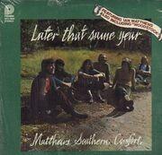 LP - Matthews' Southern Comfort - Later That Same Year