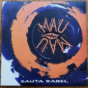 LP - Mau Mau - Sauta Rabel - Still sealed