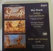 LP - Max Bruch / G. Resick , Karl Fäth , J.Glauß , J.Protschka , Hans Dieter Freyer - Scherz, List Und Rache/ Lieder Und Gesänge Op.49 - DMM