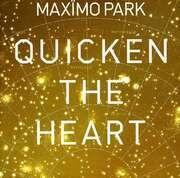 CD - MAXIMO PARK - QUICKEN THE HEART
