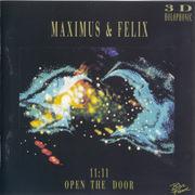 CD - Maximus & Felix - 11:11 Open The Door