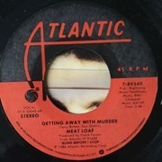 7inch Vinyl Single - Meat Loaf - Getting Away With Murder