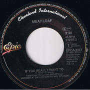 7inch Vinyl Single - Meat Loaf - If You Really Want To