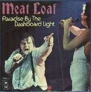 7'' - Meat Loaf - Paradise By The Dashboard Light