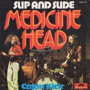 7'' - Medicine Head - Slip And Slide / Cajun Kick