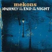 CD - Mekons - Journey To The End Of Night