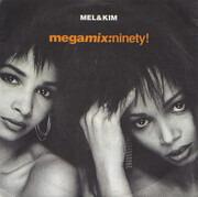 7inch Vinyl Single - Mel & Kim - Megamix: Ninety!