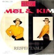 12inch Vinyl Single - Mel & Kim - Respectable (Remix) - Cover Variation
