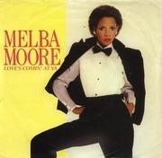 7'' - Melba Moore - Love's Comin' At Ya
