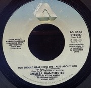 7'' - Melissa Manchester - You Should Hear How She Talks About You