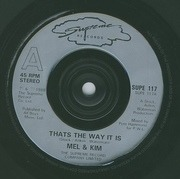 7'' - Mel & Kim - That's The Way It Is