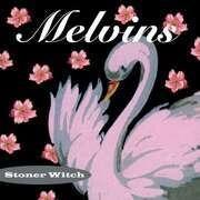 LP - Melvins - Stoner Witch