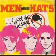 7'' - Men Without Hats - I Got The Message