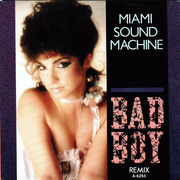 7'' - Miami Sound Machine - Bad Boy (Remix)
