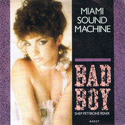 7'' - Miami Sound Machine - Bad Boy (Shep Pettibone Remix)