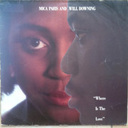 12inch Vinyl Single - Mica Paris & Will Downing - Where Is The Love