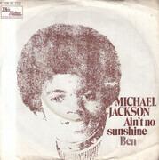 7inch Vinyl Single - Michael Jackson - Ain't No Sunshine / Ben