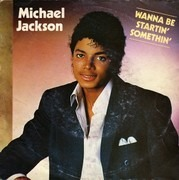 7'' - Michael Jackson - Wanna Be Startin' Somethin'