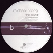 12inch Vinyl Single - Michael Moog - That Sound