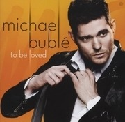 CD - Michael Buble - To Be Loved