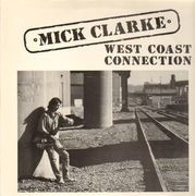 LP - Mick Clarke - West Coast Connection