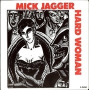 7'' - Mick Jagger - Hard Woman / Lonely At The Top - picture sleeve