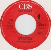 7'' - Mick Jagger - Say You Will / Shoot Off Your Mouth - picture sleeve