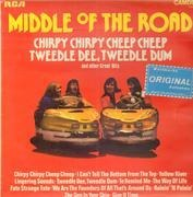 LP - Middle Of The Road - Chirpy Chirpy Cheep Cheep, Tweedle Dee Tweedle Dum And Other Great Hits