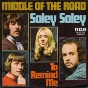 7'' - Middle Of The Road - Soley Soley