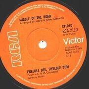 7'' - Middle Of The Road - Tweedle Dee, Tweedle Dum