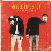 LP - MIDDLE CLASS RUT - PICK UP YOUR HEAD