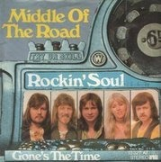 7'' - Middle Of The Road - Rockin`Soul / Gone's The Time