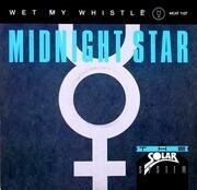 12'' - Midnight Star - Wet My Whistle