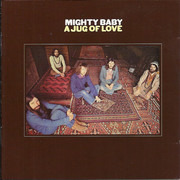 CD - Mighty Baby - A Jug Of Love