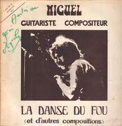 LP - Miguel - La Danse Du Fou (Et D'Autres Compositions) - SIGNED