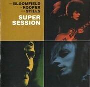 CD - Mike Bloomfield / Al Kooper / Stephen Stills - Super Session