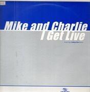 12inch Vinyl Single - Mike & Charlie - I Get Live