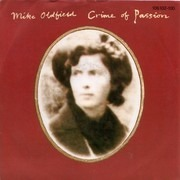 7'' - Mike Oldfield - Crime Of Passion